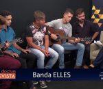 Waneska Lisboa entrevista integrantes da Banda Elles